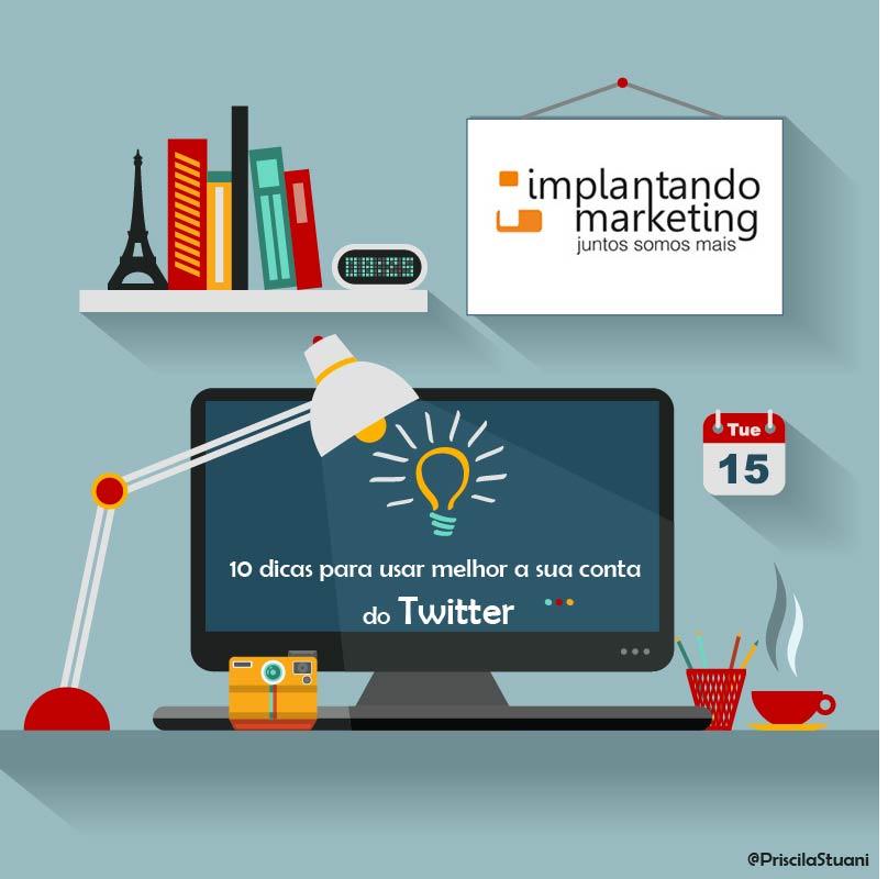 55ec9ef7d 10 dicas para você usar melhor a sua conta do Twitter – Implantando ...